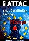 Cette « Constitution » qui piège l'Europe par Attac
