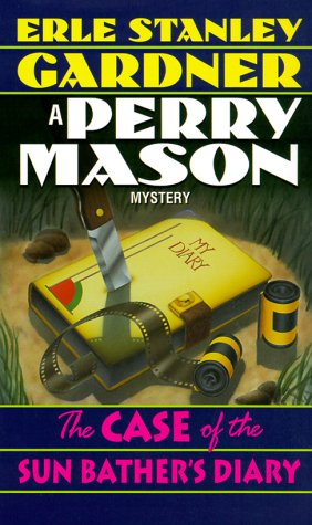 The Case of the Sun Bather's Diary: A Perry Mason Mystery (Perry Mason Mysteries (Fawcett Books))
