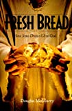 Fresh Bread, Doug McMurry, 1579212018