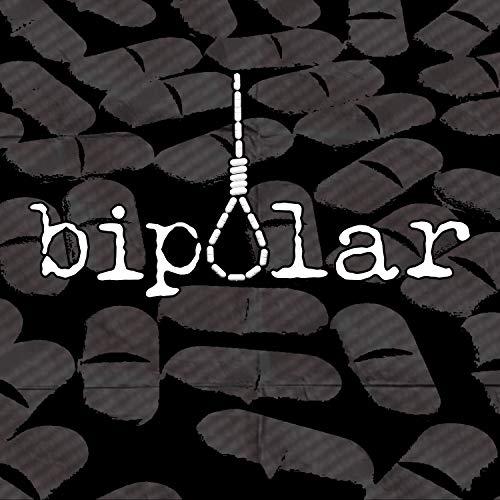 Bipolar [Explicit]
