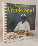 img - for Austin Leslie's Creole-Soul: New Orleans' Cooking With a Soulful Twist book / textbook / text book