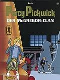Percy Pickwick, Bd.15, Der McGregor-Clan