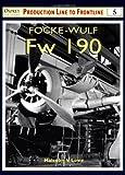 Focke-Wulf Fw 190 (Osprey Production Line to Frontline 5)