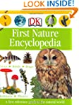 First Nature Encyclopedia (Dk First R...