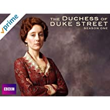 The Duchess of Duke Street Season 1