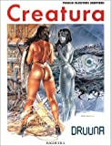 Druuna, n° 3 : Creatura