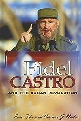 Fidel Castro And the Cuban Revolution (World Leaders)