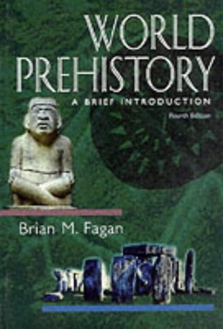 World Prehistory: A Brief Introduction (4th Edition)