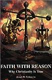Faith with Reason, Joseph R. Farinaccio, 0972146113
