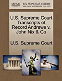 U. S. Supreme Court Transcripts of Record Andrews V. John Nix and Co, , 1270059904