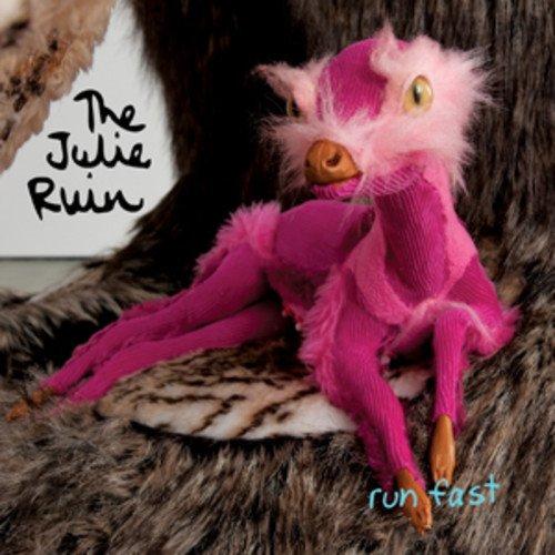 Run Fast Julie Ruin