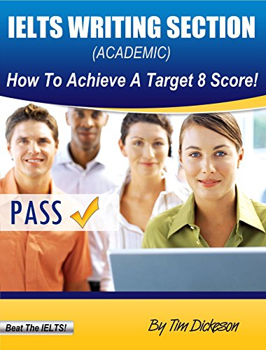 Download IELTS Writing Section – How To Achieve A Target 8 Score (Academic) Pdf