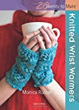 Knitted Wrist Warmers, Monica Russel, 1844489752