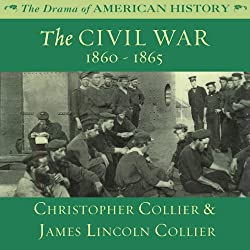 The Civil War: 1860 -1865