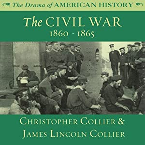 The Civil War: 1860 -1865 Audiobook