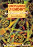 New Understanding Chemistry for Advanced Level, Ted Lister and Janet Rensbaw, 0748719784