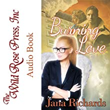 Burning Love Audiobook by Jana Richards Narrated by Kathleen Miranti