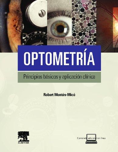 Descargar Libro Optometría. Principios Básicos Y Aplicación Clínica R. Montés-micó