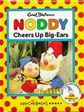 noddy and big ears - Noddy Cheers Up Big Ears (Noddy miniature books)