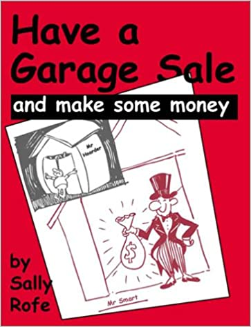 Book Have a Garage Sale: and make some money