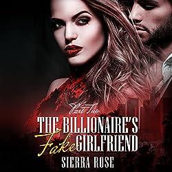 The Billionaire's Fake Girlfriend, Part 2