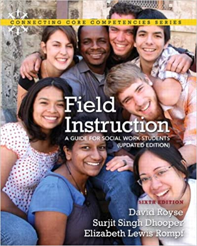 Field Instruction: A Guide for Social Work Students, Updated ...