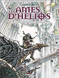 Les Ames d'Hélios, tome 1 : Le Ciboire oublié
