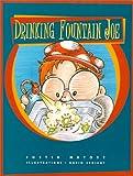 Drinking Fountain Joe, Justin Matott, 1889191124
