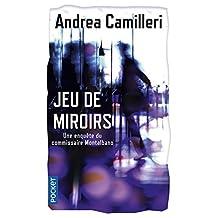Jeux de miroirs: Une enquête du commissaire Montalbano