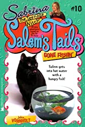 Gone Fishin (Sabrina, the Teenage Witch: Salem's Tails (Numbered Paperback))