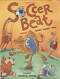 Soccer Beat, Sandra Gilbert Brug, 0689845804