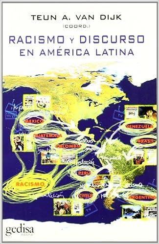Racismo y discurso en América Latina (BIP/Filosofía): Amazon.es: Teun A. Van Dijk, Margarita Polo, Luciana Fleischman: Libros