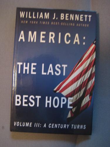 America: The Last Best Hope-Volume III: A Century Turns (Volume III) pdf epub