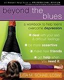 Beyond the Blues, Lisa M. Schab, 1572246634