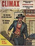 img - for Climax: Exciting Stories for Men, vol. 2, no. 1 (April 1958): Doc Holliday; Sherman Billingsley's War; Ketchikan Kate & the Thousand-Dollar Hour; To Paint a Nude; Phyliss Ursin girlie pictorial; etc. book / textbook / text book