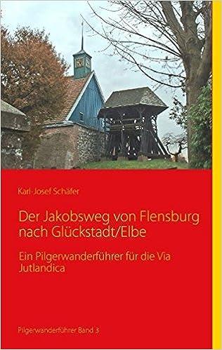 Baumarkt Glückstadt der jakobsweg flensburg nach glückstadt elbe ein