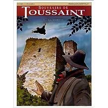 SOUVENIRS DE TOUSSAINT T03: LE LORIOT