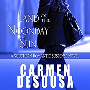 Land of the Noonday Sun Audiobook