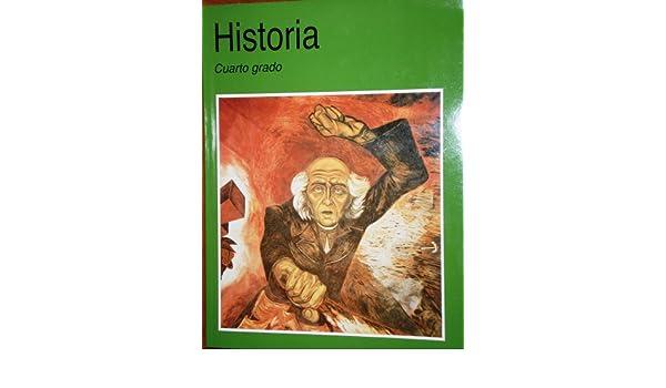 Historia cuarto grado: Felipe Garrido: 9789701868423: Amazon.com: Books