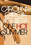 One Hot Summer, Carolina Garcia-Aguilera, 0060009802