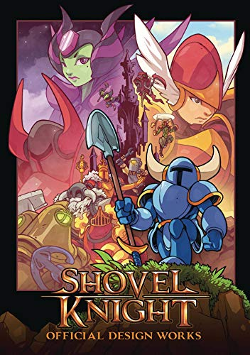 Shovel Knight: Official Design Works (Shovel Team)