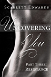 Uncovering You 3: Resistance