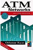 ATM Networks, Othmar Kyas, 1850323038