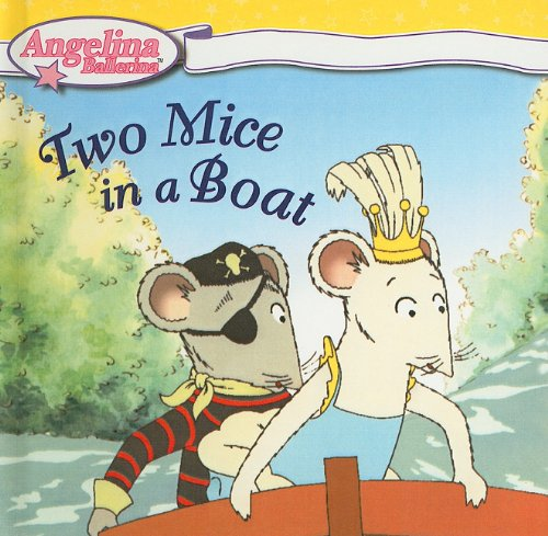 Two Mice in a Boat (Angelina Ballerina) ebook