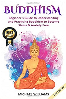 ((FREE)) Buddhism: Beginner's Guide To Understanding & Practicing Buddhism To Become Stress And Anxiety Free (Buddhism, Mindfulness, Meditation, Buddhism For Beginners). means owners capable CLICK Kiadan