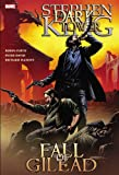 Stephen King's Dark Tower: The Fall of Gilead (Dark Tower (Marvel Comics))