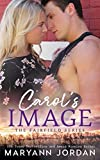 Carol's Image: Small-town Detective Romance (The Fairfield Series Book 3)