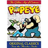 The Golden Age of Cartoons: Popeye - A Popeye Collection