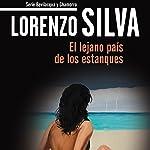 El lejano país de los estanques [The Distant Land of the Ponds]: Bevilacqua | Lorenzo Silva