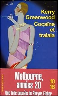 Cocaïne et tralala, Greenwood, Kerry